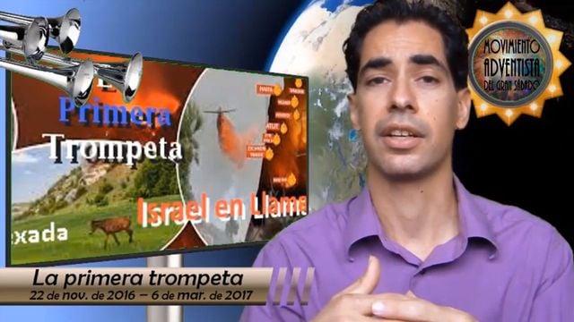 La primera trompeta: ¡Israel en llamas!