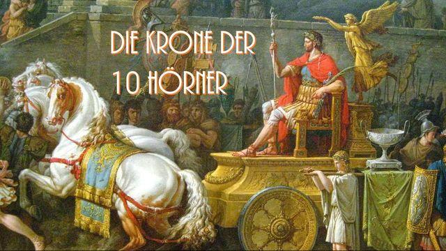 Die Krone der 10 Hörner