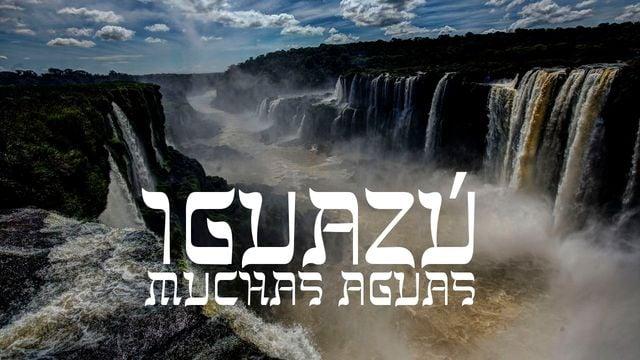 Iguazú - Muchas Aguas