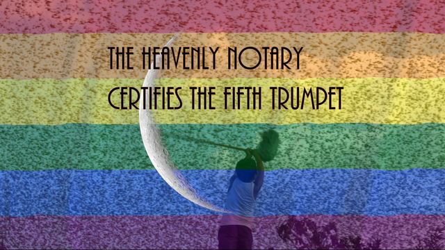 The Heavenly Notary certifies the fifth trumpet