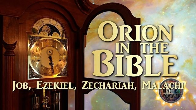 Orion in the Bible - Job, Ezekiel, Zechariah, Malachi