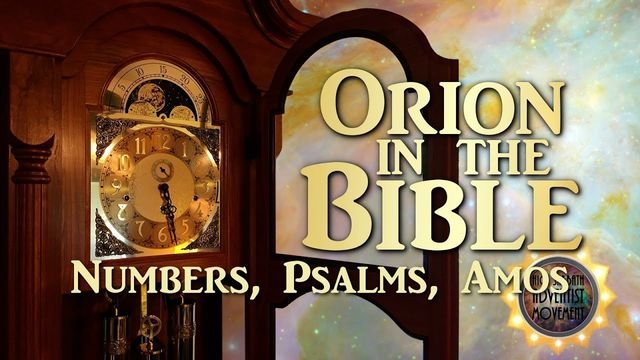 Orion in the Bible - Numbers, Psalms, Amos.mp4