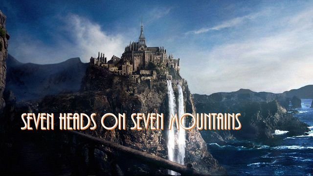 Seven Heads on Seven Mountains