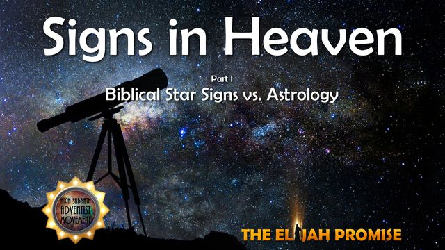 Signs in Heaven - Part 1