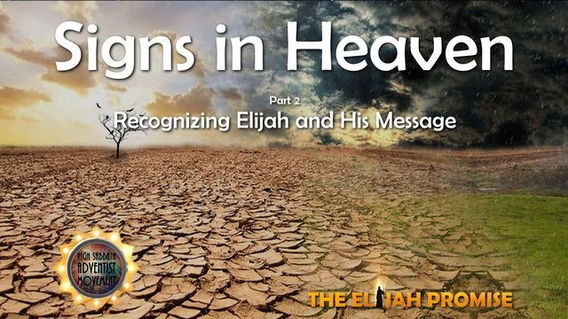 Signs in Heaven - Part 2