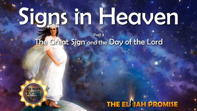 Signs in Heaven - Part 3
