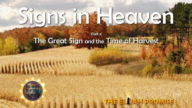 Signs in Heaven - Part 4