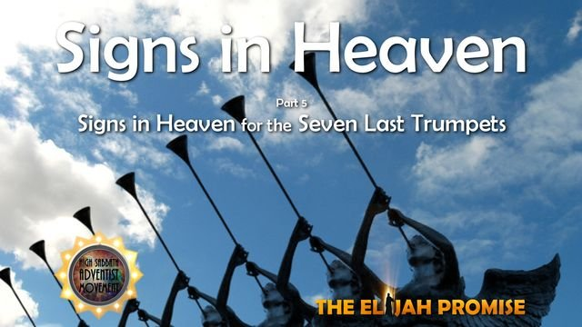 Signs in Heaven - Part 5