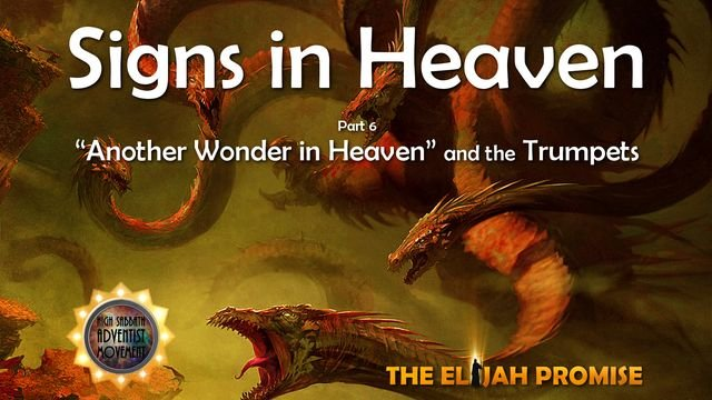Signs in Heaven - Part 6