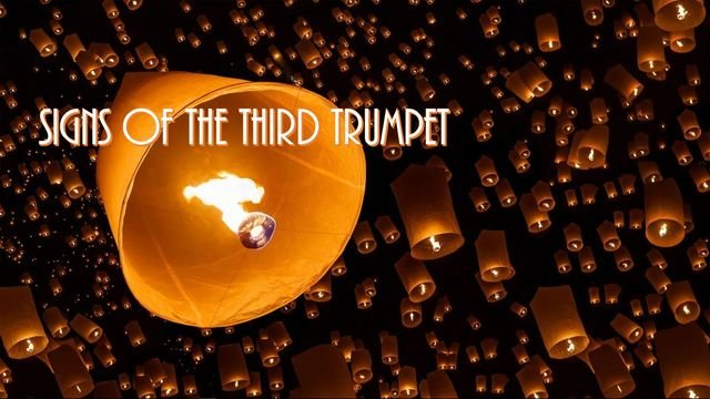 Signs of the Third Trumpet