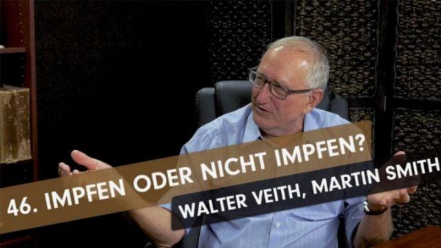 Impfen oder nicht impfen – Whats Up, Prof? #46 mit Walter Veith und Martin Smith